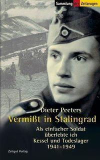 Vermißt in Stalingrad, Dieter Peeters