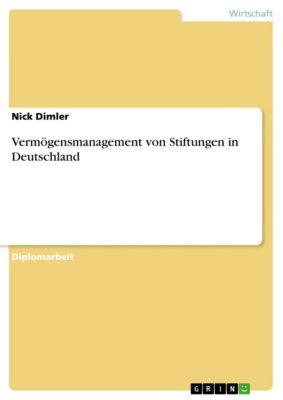 Vermögensmanagement von Stiftungen in Deutschland, Nick Dimler