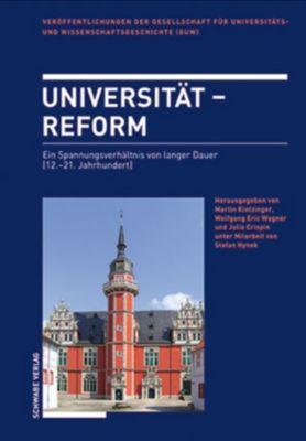 Veröffentlichungen der Gesellschaft für Universitäts- und Wissenschaftsgeschichte: Universität - Reform
