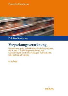 Verpackungsverordnung (VerpackV), Kommentar, Fritz Flanderka, Clemens Stroetmann
