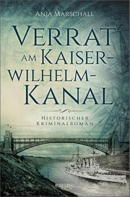 Verrat am Kaiser-Wilhelm-Kanal - Anja Marschall pdf epub