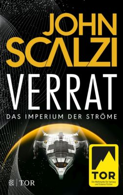Verrat - Das Imperium der Ströme - John Scalzi |