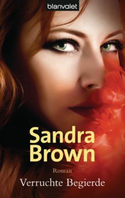 Verruchte Begierde, Sandra Brown