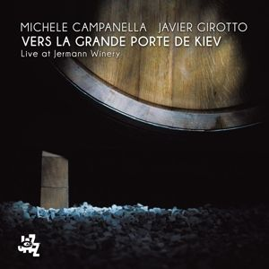 Vers La Grande Porte De Kiev, Michele Campanella, Javier Girotto