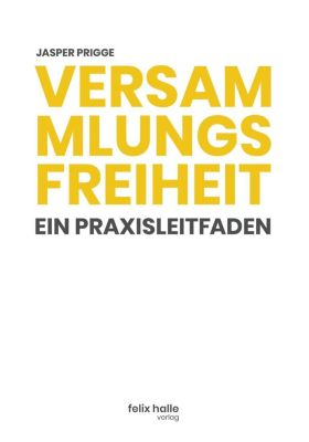 Versammlungsfreiheit - Jasper Prigge |