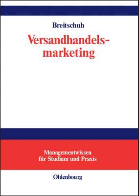 Versandhandelsmarketing, Jürgen Breitschuh