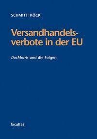 Versandhandelsverbote in der EU, Marcus Schmitt, Elisabeth Köck