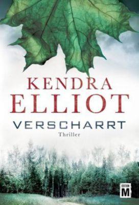 Verscharrt - Kendra Elliot |