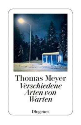 Verschiedene Arten von Warten, Thomas Meyer