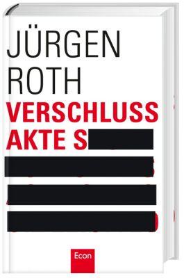 Verschlussakte S, Jürgen Roth