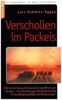 Verschollen im Packeis, Lars Schmitz-Eggen
