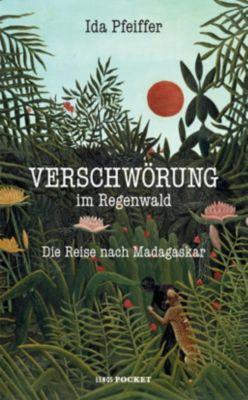 Verschwörung im Regenwald - Ida Pfeiffer pdf epub