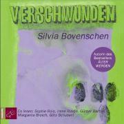Verschwunden, 3 Audio-CDs, Silvia Bovenschen