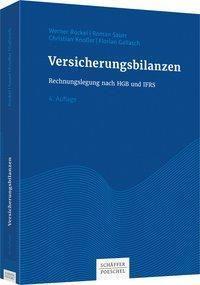 Versicherungsbilanzen, Werner Rockel, Elmar Helten, Peter Ott, Roman Sauer