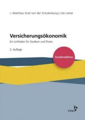 Versicherungsökonomik, J.-Matthias Graf von der Schulenburg, Ute Lohse