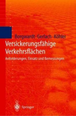 Versickerungsfähige Verkehrsflächen, Sönke Borgwardt, Alexander Gerlach, Martin Köhler