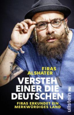 Versteh einer die Deutschen! - Firas Alshater |