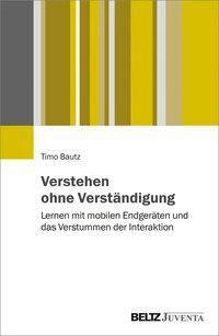 Verstehen ohne Verständigung - Timo Bautz |