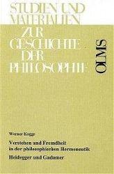 Verstehen und Fremdheit in der philosophischen Hermeneutik, Werner Kogge
