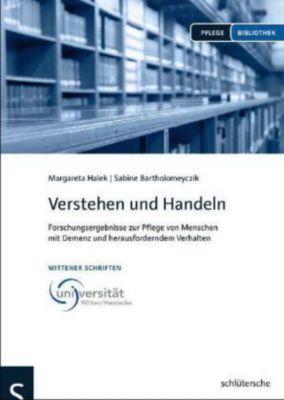 Verstehen und Handeln, Margaretha Halek, Sabine Bartholomeyczik