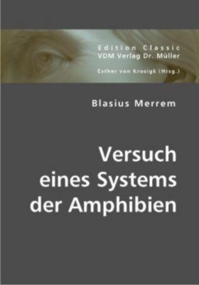 Versuch eines Systems der Amphibien, Blasius Merrem