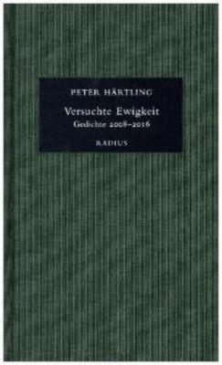 Versuchte Ewigkeit - Peter Härtling |