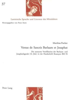 Versus de Sanctis Barlaam et Josaphat, Matthias Fischer