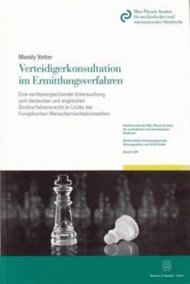 Verteidigerkonsultation im Ermittlungsverfahren., Mandy Vetter