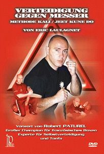 Verteidigung Gegen Messer, Eric Laulagnet