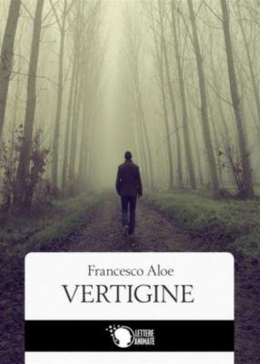 Vertigine, Francesco Aloe