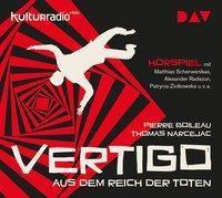 Vertigo. Aus dem Reich der Toten, 1 Audio-CD, Pierre Boileau, Thomas Narcejac