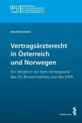 Vertragsärzterecht in Österreich und Norwegen, Benjamin Kneihs
