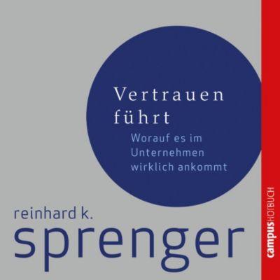 Vertrauen führt, Reinhard K. Sprenger