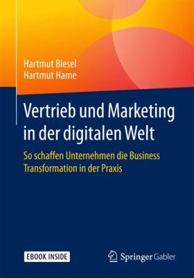 Vertrieb und Marketing in der digitalen Welt, Hartmut Biesel, Hartmut Hame