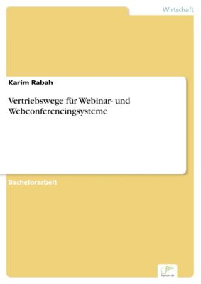 Vertriebswege für Webinar- und Webconferencingsysteme, Karim Rabah
