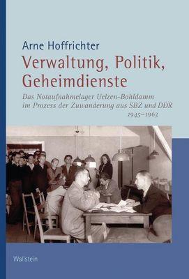 Verwaltung, Politik, Geheimdienste, Arne Hoffrichter