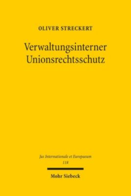 Verwaltungsinterner Unionsrechtsschutz, Oliver Streckert