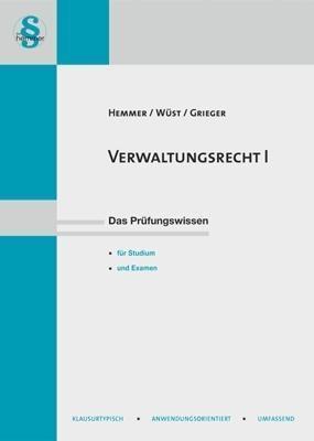 Verwaltungsrecht I, Karl-Edmund Hemmer, Achim Wüst, Michael Grieger
