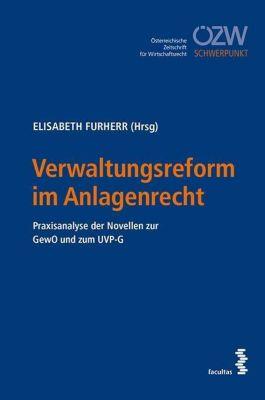 Verwaltungsreform im Anlagenrecht