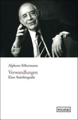 Verwandlungen - Alphons Silbermann |