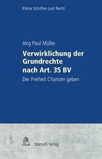 Verwirklichung der Grundrechte nach Art. 35 BV, Jörg Paul Müller