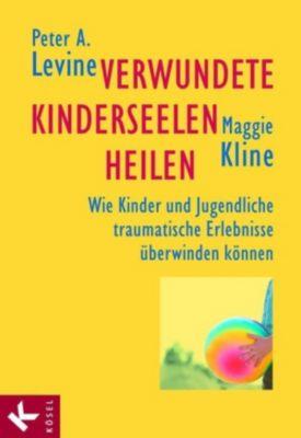 Verwundete Kinderseelen heilen, Peter A. Levine, Maggie Kline