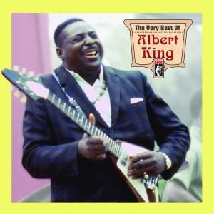 Very Best Of, Albert King