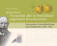 Verzeichnis aller in Deutschland angebauten Kernobstsorten - Richard Zorn pdf epub