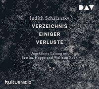 Verzeichnis einiger Verluste. Erzählungen, 6 Audio-CDs, Judith Schalansky