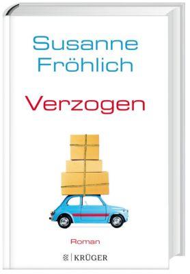 Verzogen, Susanne Fröhlich