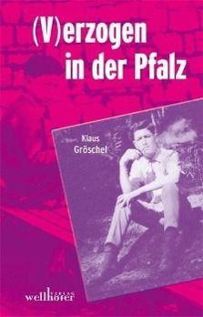 (V)erzogen in der Pfalz - Klaus Gröschel pdf epub