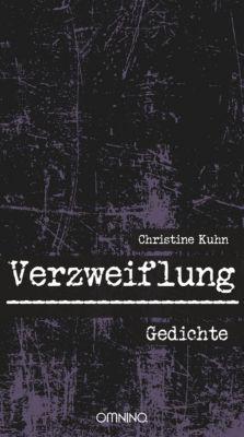 Verzweiflung, Christine Kuhn
