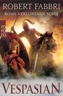 Vespasian. Roms verlorener Sohn - Robert Fabbri pdf epub