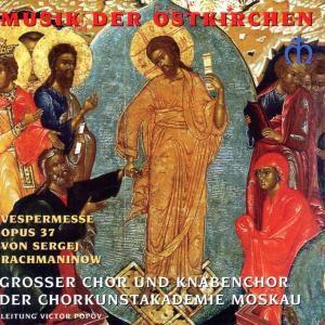 Vespermesse Opus 37, Ckorkunstakademie Moskau